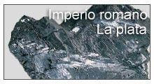 Época Romana: la plata